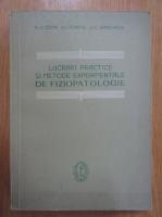 H. Czopp - Lucrari practice si metode experimentale de fiziopatologie
