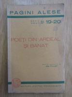 Anticariat: Ion Pillat - Poeti din Ardeal si Banat
