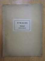 Johann Strauss. Valsuri celebre pentru tineret