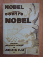 Laurentiu Ulici - Nobel contra Nobel (volumul 1)