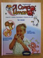 Anticariat: Revista Esplorando Il Corpo Umano, nr. 6