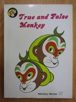 True and False Monkey