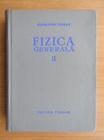 Anticariat: Al. Cisman - Fizica generala (volumul 2)