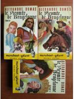 Alexandre Dumas - Le vicomte de Bragelonne (3 volume)