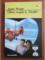 Anticariat: Anne Weale - Ultima noapte la Paradis