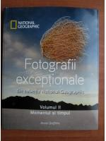 Annie Griffiths - Fotografii exceptionale din colectia National Geographic (volumul 2)