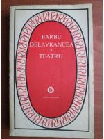 Anticariat: Barbu Delavrancea - Teatru