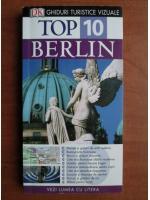 Anticariat: Berlin. Ghid turistic (colectia Top 10)