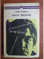 Camil Petrescu - Jocul ielelor