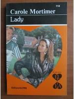 Anticariat: Carole Mortimer - Lady