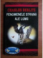 Anticariat: Charles Berlitz - Fenomenele stranii ale lumii
