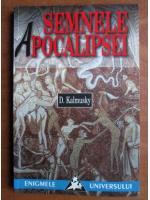 D. Kalmusky - Semnele apocalipsei