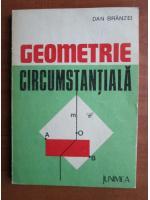 Anticariat: Dan Branzei - Geometrie circumstantiala