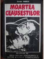 Anticariat: Dorian Marcu - Moartea Ceausestilor