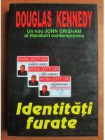 Anticariat: Douglas Kennedy - Identitati furate