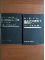 Dumitru Dumitrescu - Manualul inginerului hidro-tehnician (2 volume)