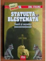 Anticariat: Emil Strainu - Statueta blestemata. Teorii si cercetari neconventionale