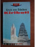 Anticariat: Erich von Daniken - Kiribati