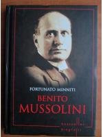 Anticariat: Fortunato Minniti - Benito Mussolini