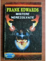 Anticariat: Frank Edwards - Mistere nerezolvate
