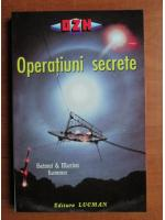 Anticariat: Helmut Lammer - Operatiuni secrete