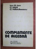Anticariat: Ion D. Ion - Complemente de algebra