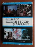 Anticariat: Ion Letea - Geografia Americii de Nord si Centrale