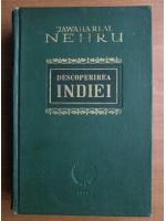 Jawaharlal Nehru - Descoperirea Indiei