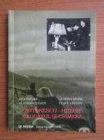 Anticariat: Jipa Roaru - Antonescu-Hitler. Caucazul si Crimeea