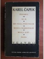 Karel Capek - Teatru