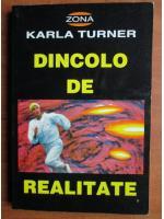 Anticariat: Karla Turner - Dincolo de realitate