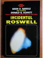 Kevin D. Randle - Incidentul Roswell