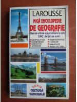 Larousse. Mica enciclopedie de geografie