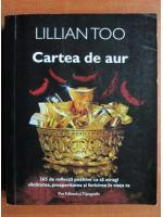 Lillian Too - Cartea de aur