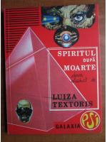 Anticariat: Luiza Textoris - Spiritul dupa moarte