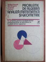Anticariat: M. Becheanu - Probleme de algebra, analiza matematica si geometrie