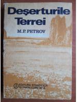Anticariat: M. P. Petrov - Deserturile Terrei