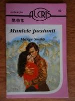 Anticariat: Marge Smith - Muntele pasiunii