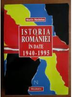 Anticariat: Maria Nedelea - Istoria Romaniei in date 1940-1995