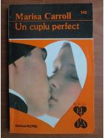 Marisa Carroll - Un cuplu perfect