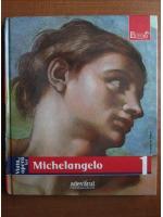 Michelangelo (colectia Pictori de Geniu, Nr. 1)