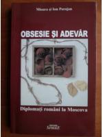 Mioara si Ion Porojan - Obsesie si adevar