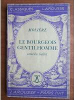 Anticariat: Moliere - Le bourgeois gentilhomme (comedie ballet)