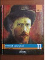 Anticariat: Muzeul Van Gogh. Amsterdam (colectia Marile Muzee ale Lumii, nr. 11)