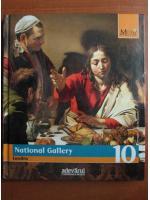 National Gallery. Londra (colectia Marile Muzee ale Lumii, nr. 10)