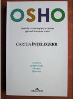 Anticariat: Osho - Cartea intelegerii. Crearea propriei tale cai spre libertate