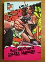 Anticariat: Ross MacDonald - Coasta barbara