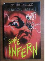 Sharon Jarvis - Porti spre infern