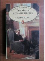 Anticariat: Thomas Hardy - The mayor of Casterbridge