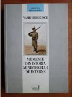 Anticariat: Vasile Bobocescu - Momente din istoria ministerului de interne